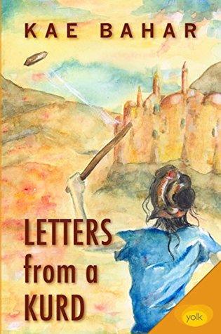 غلاف كتاب رسائل من كوردي للروائي والمخرج الكردي كاي بهار